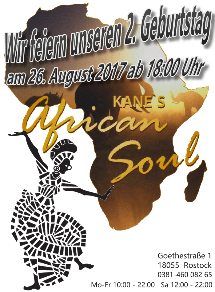 2 Jahre Kane´s African Soul in Rostock